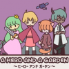A HERO AND A GARDEN