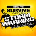 How to Survive: ゾンビアイランド ストームワーニングエディション