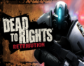 DEAD TO RIGHTS RETRIBUTION - GAC Pack