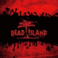 DEAD ISLAND (ブラッドバス・アリーナ)