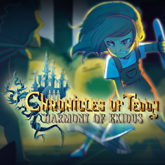 Chronicles of Teddy : Harmony of Exidus