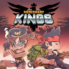 Mercenary Kings (マーセナリーキングス)